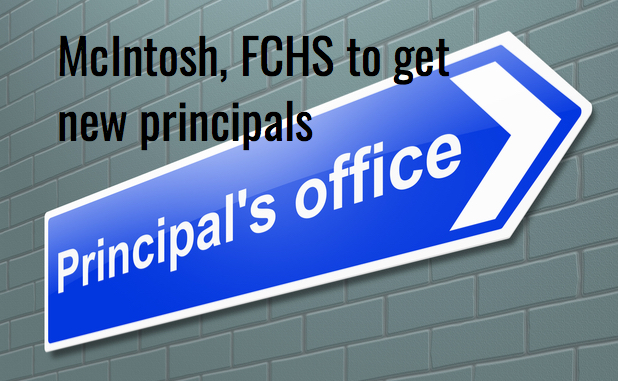 McIntosh, FCHS get new principals